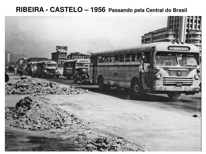 RIBEIRA - CASTELO – 1956