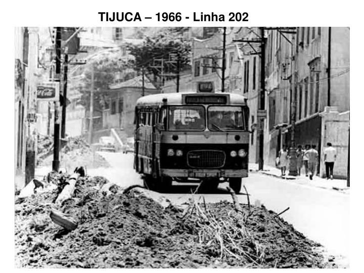 TIJUCA – 1966 - Linha 202