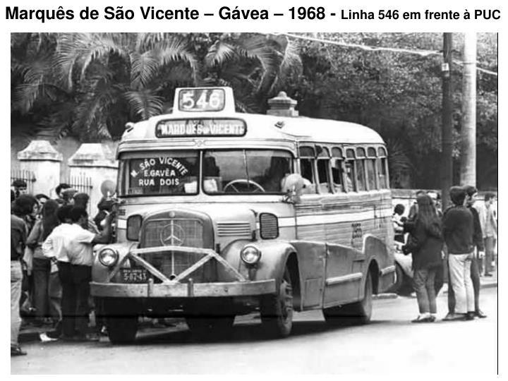 Marquês de São Vicente – Gávea – 1968 -