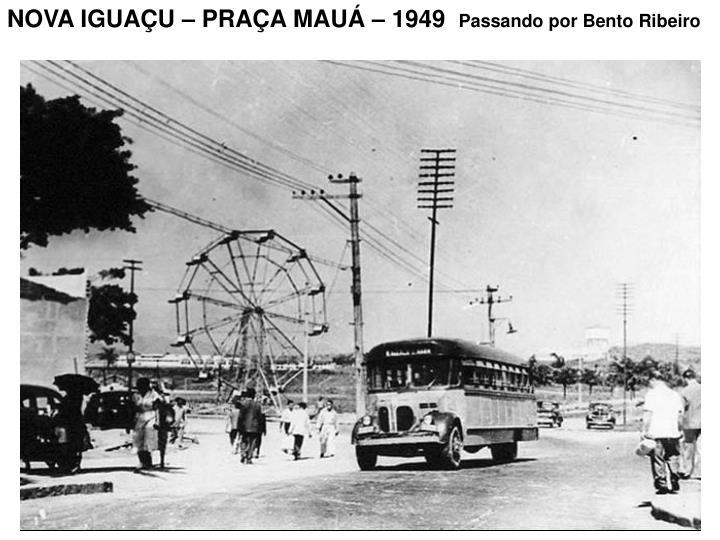 NOVA IGUAÇU – PRAÇA MAUÁ – 1949