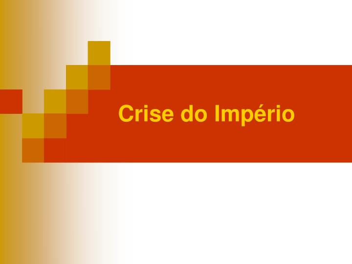 Crise do Império