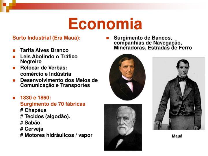 Surto Industrial (Era Mauá):
