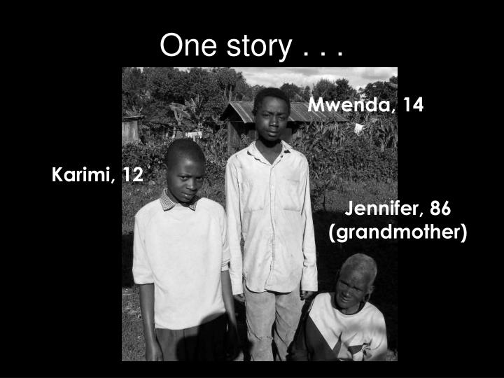 One story . . .