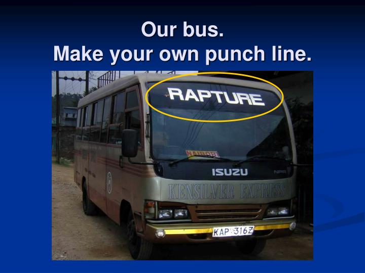 Our bus.