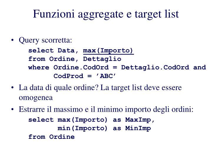 Funzioni aggregate e target list