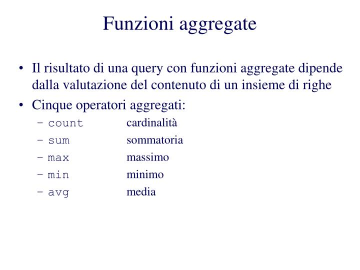 Funzioni aggregate