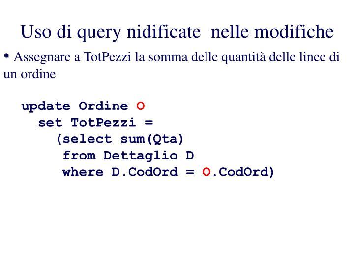 Uso di query nidificate  nelle modifiche