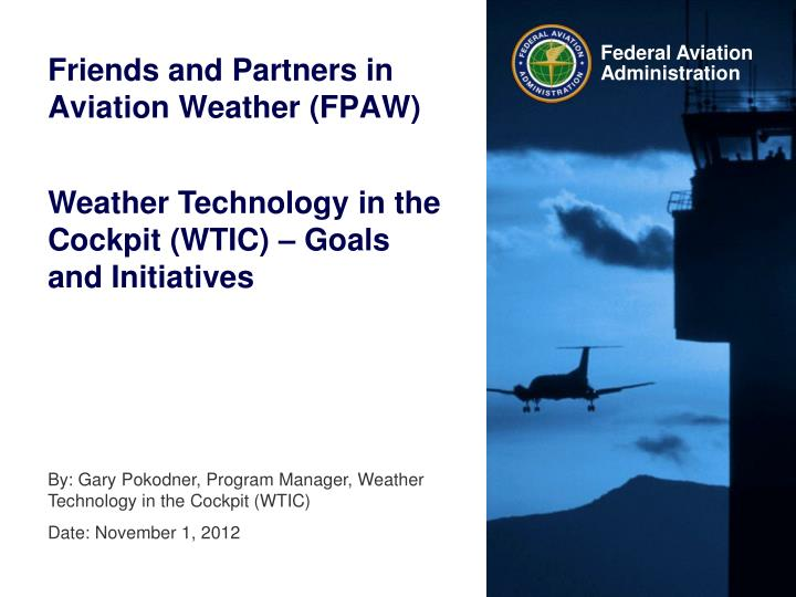 Friends and partners in aviation weather fpaw