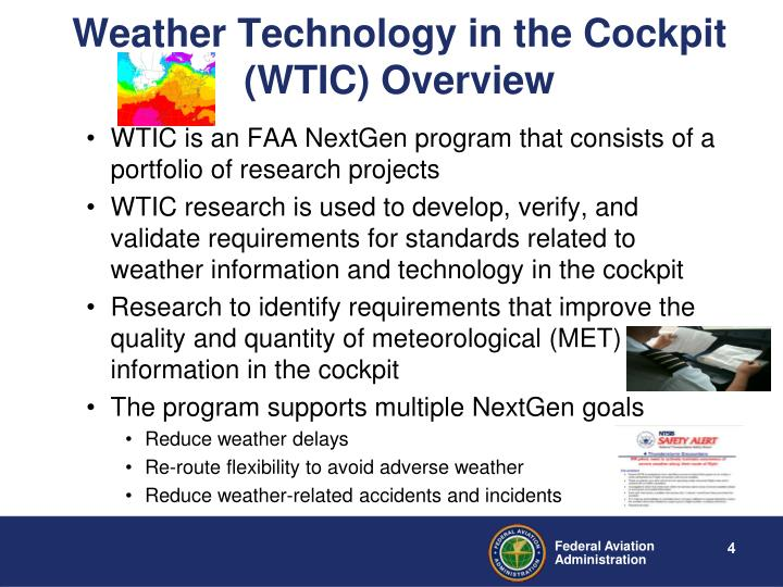 Weather Technology in the Cockpit (WTIC) Overview