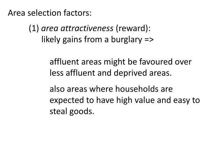 Area selection factors: