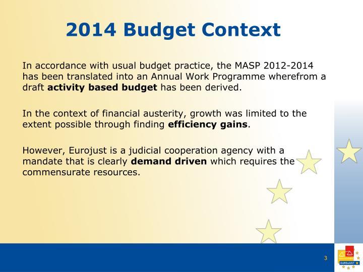 2014 budget context