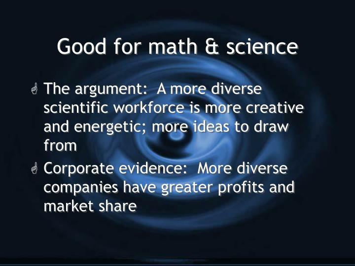 Good for math & science