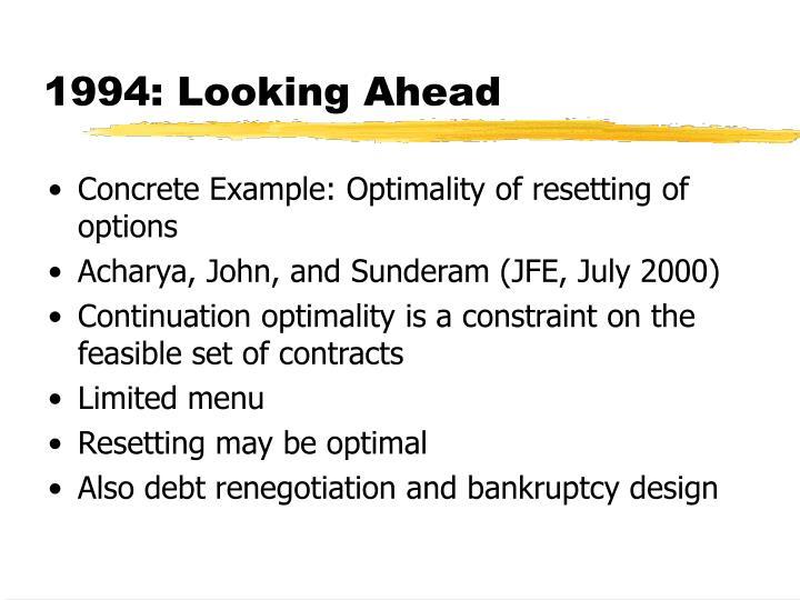 1994: Looking Ahead
