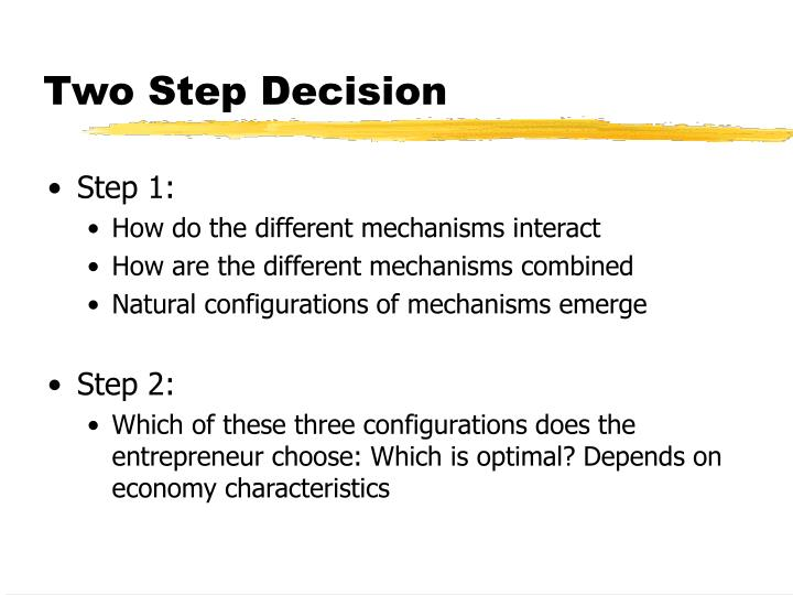 Two Step Decision