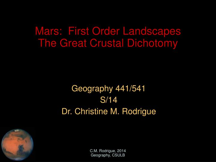 Geography 441 541 s 14 dr christine m rodrigue