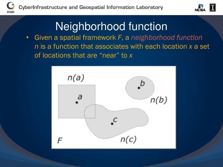 Neighborhood function
