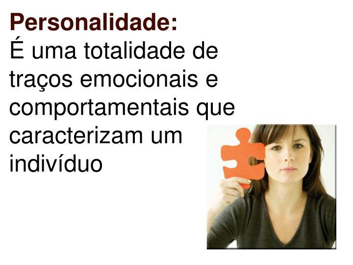 Personalidade: