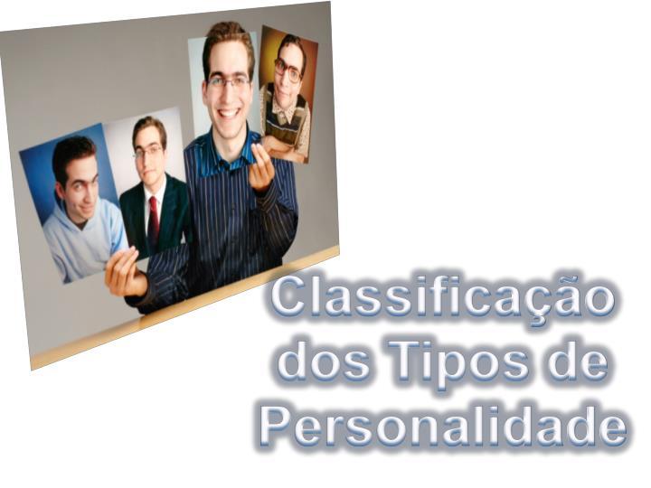 Classificação dos Tipos de Personalidade