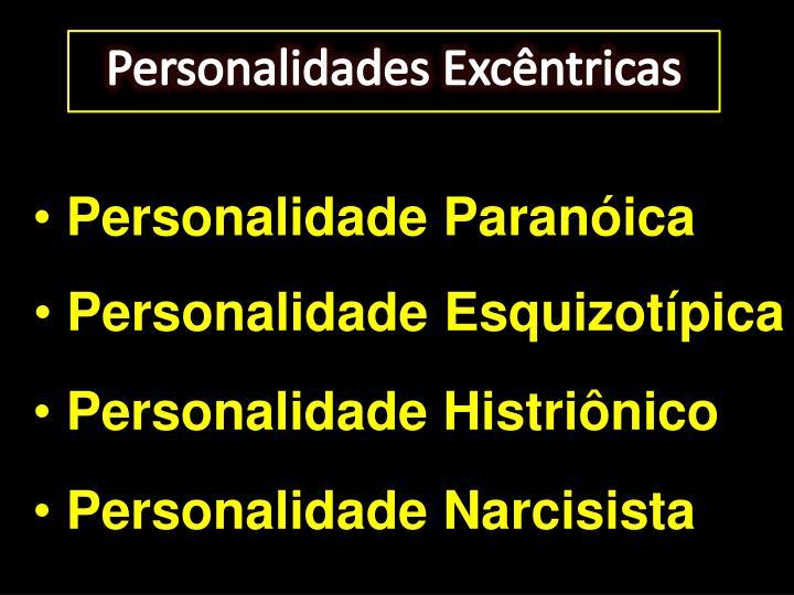 Personalidades Excêntricas