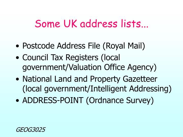Some UK address lists...