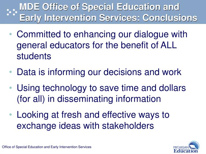 MDE Office of Special Education and Early Intervention Services: Conclusions