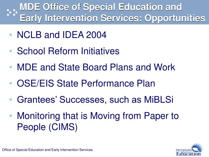 MDE Office of Special Education and Early Intervention Services: Opportunities