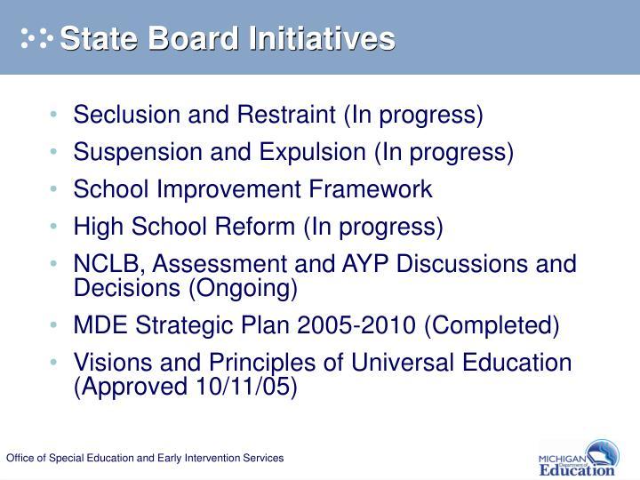 State Board Initiatives