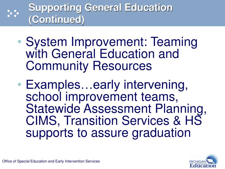 Supporting General Education (Continued)