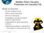 modelo dolev yao para protocolos em cascata 101