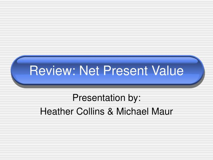 review net present value n.