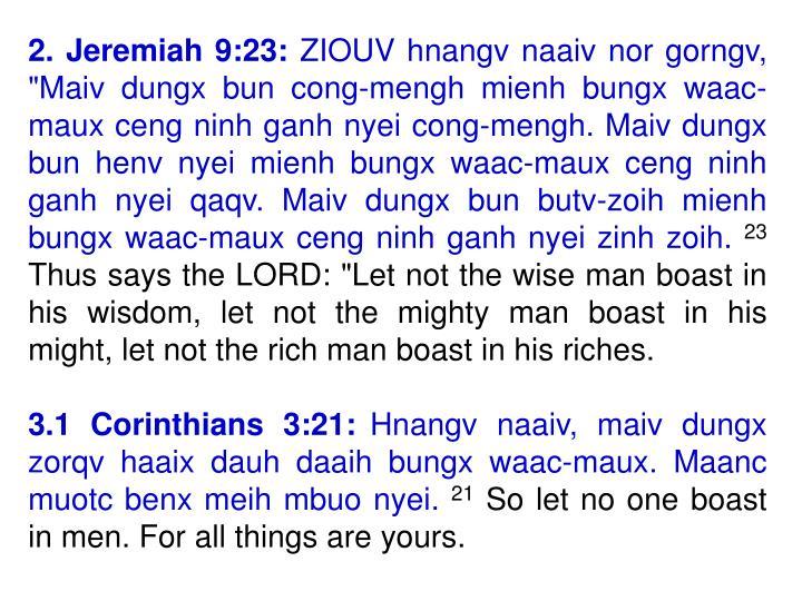 2. Jeremiah 9:23: