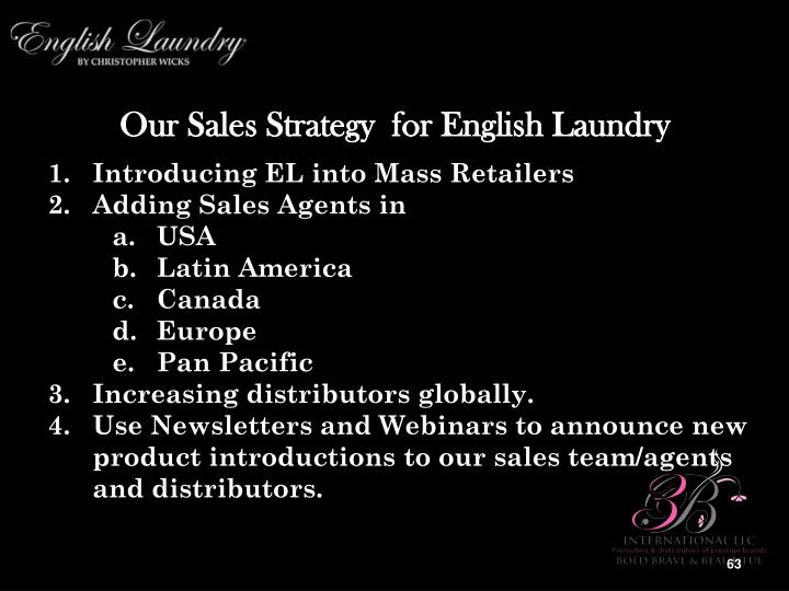 Our Sales Strategy  for English Laundry
