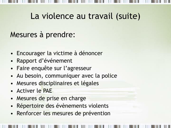 La violence au travail (suite)