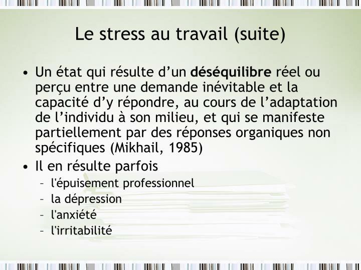 Le stress au travail (suite)