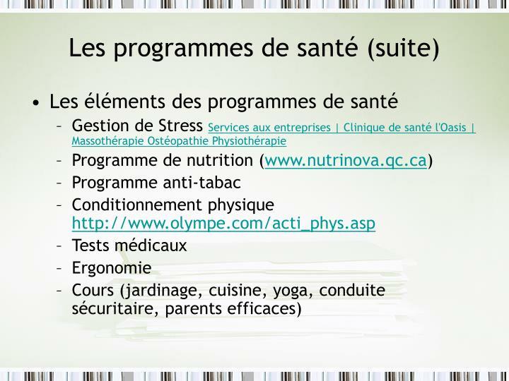 Les programmes de santé (suite)