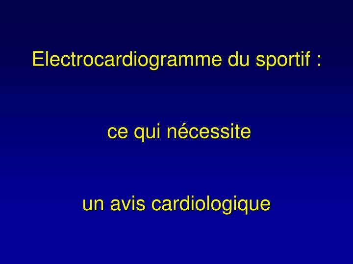 Electrocardiogramme du sportif :