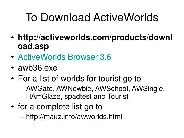 To download activeworlds