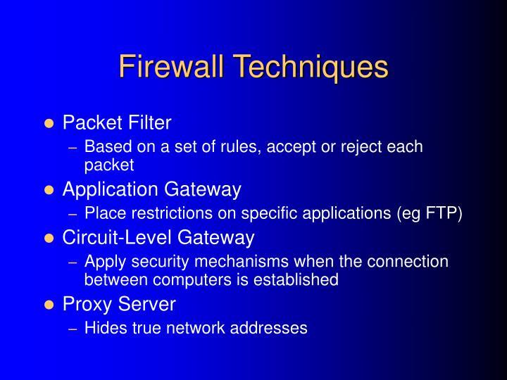 Firewall Techniques