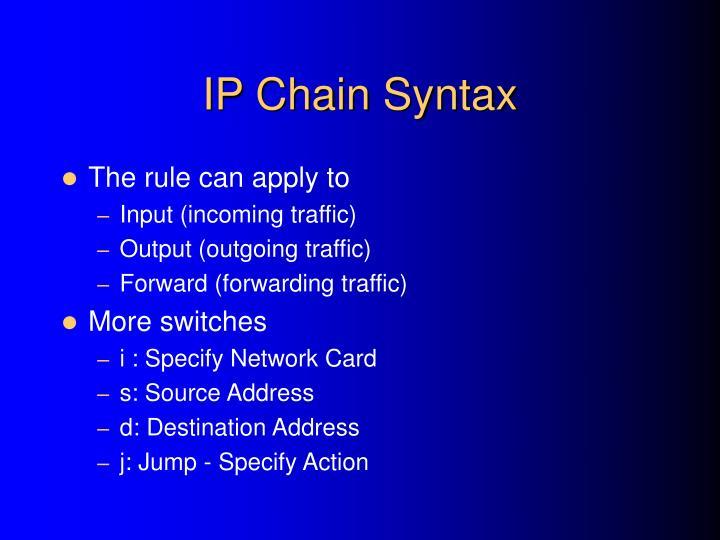 IP Chain Syntax