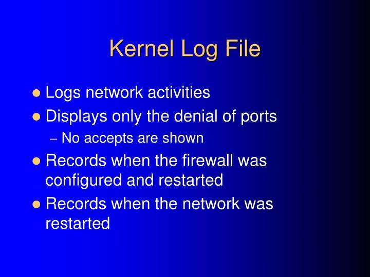 Kernel Log File