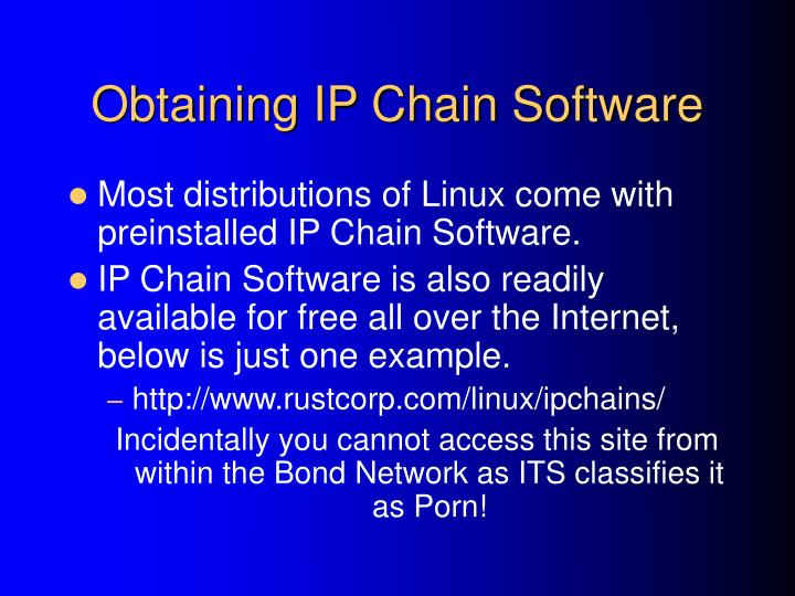 Obtaining IP Chain Software