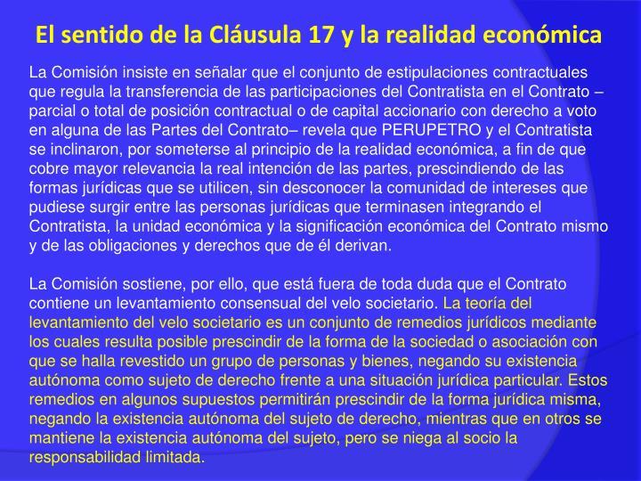 El sentido de la Cláusula 17 y la realidad económica