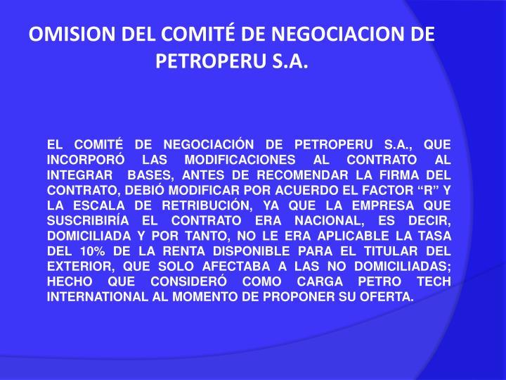 OMISION DEL COMITÉ DE NEGOCIACION DE PETROPERU S.A.
