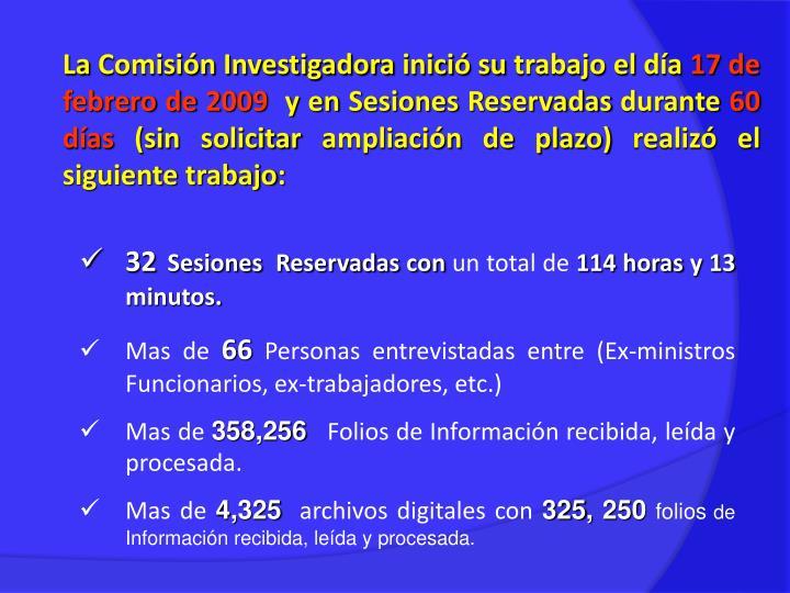 La Comisión Investigadora inició su trabajo el día