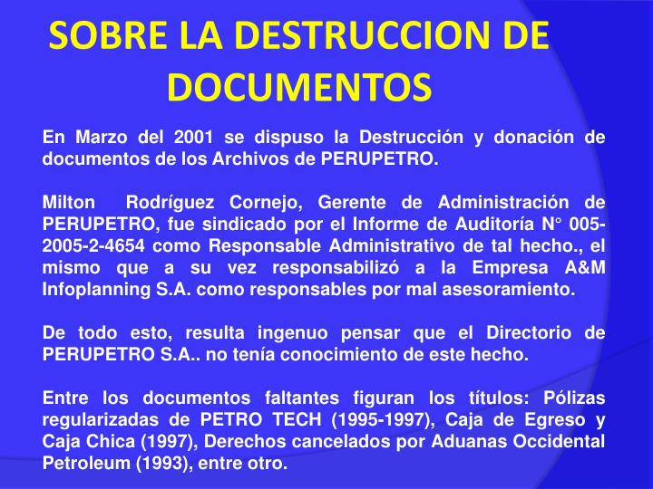 SOBRE LA DESTRUCCION DE DOCUMENTOS
