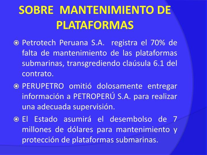 SOBRE  MANTENIMIENTO DE PLATAFORMAS