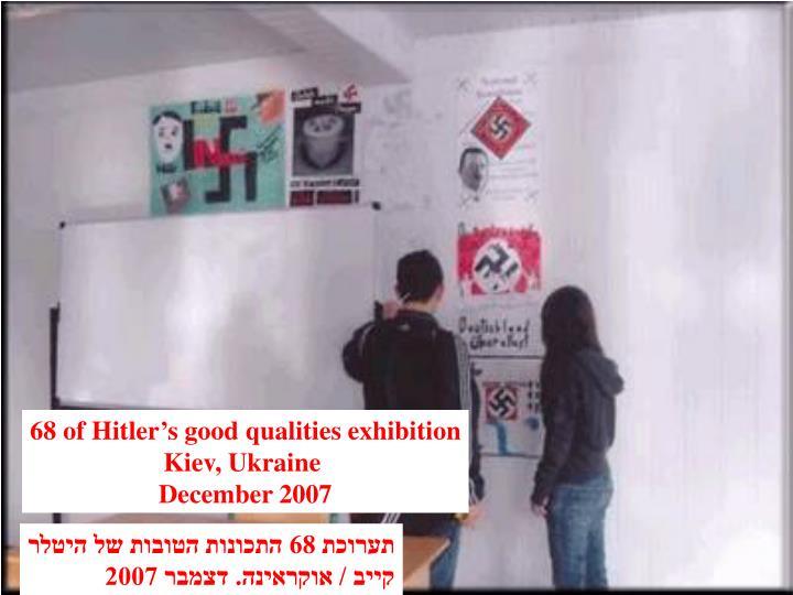 68 of Hitler's good qualities exhibition
