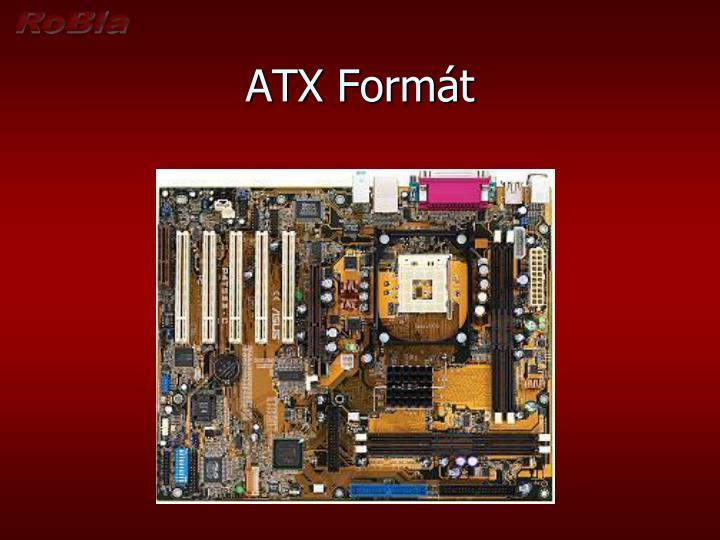 ATX Formát