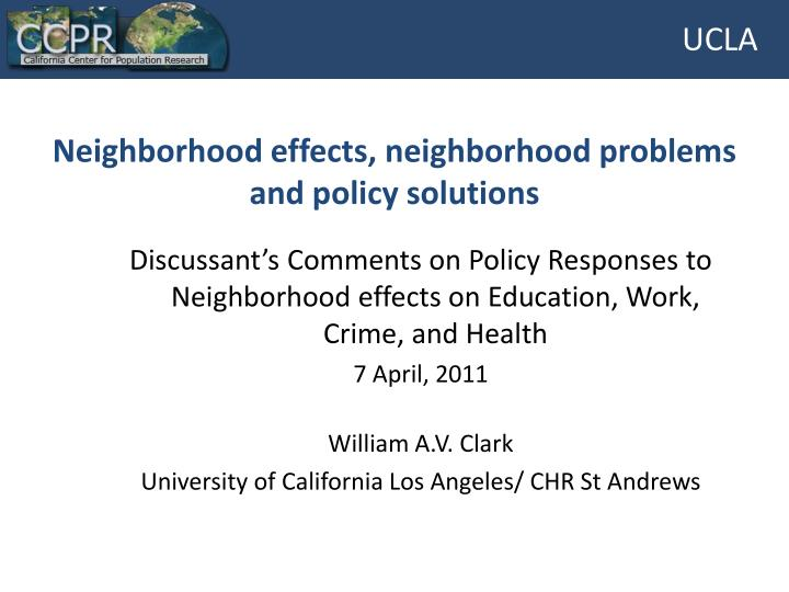 Neighborhood effects neighborhood problems and policy solutions