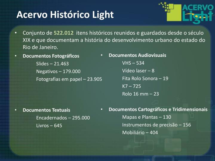 Acervo Histórico Light